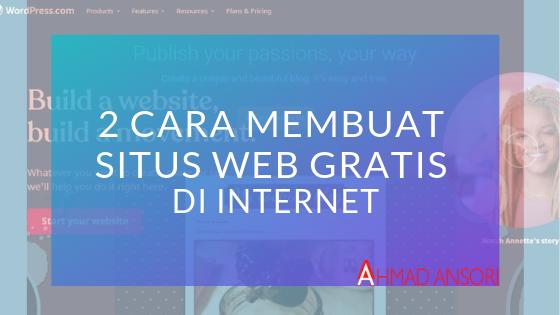 2 Cara Membuat Situs Web Gratis di Internet