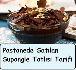 Supangle Tatlısı Tarifi