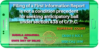 filing of a first information report is not a condition precedent to the exercise of the power under Section 438