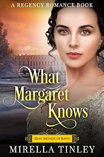 What Margaret Knows - regency romance by Mirella Tinley
