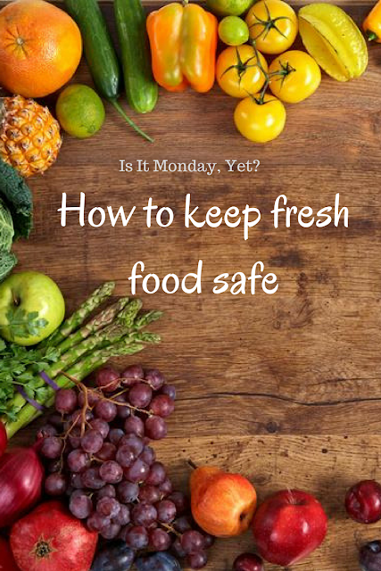 How to keep fresh food safe
