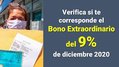 Verifica si eres beneficiario del BONO EXTRAORDINARIO del 9% de diciembre 2020