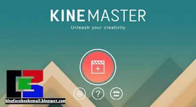 Download Kine Master terbaru