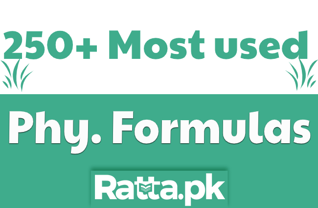 250+ Physics Formulas Most commonly Used