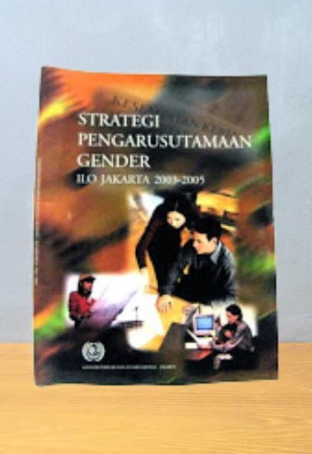 STRATEGI PENGARUSUTAMAAN GENDER: ILO Jakarta