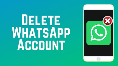 How To Delete WhatsApp Account In 2021