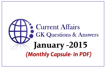 Monthly Current Affairs in PDF – January 2015