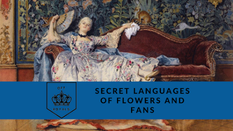 How to Communicate Using Flowers and Folding Fans – Royals Lesson!