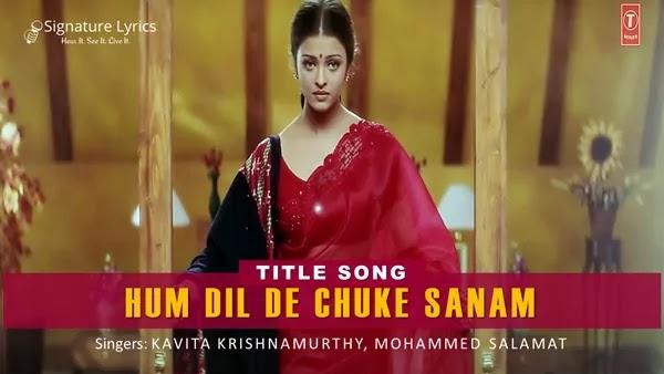 Hum Dil De Chuke Sanam - Title Song Lyrics | Kavita Krishnamurthy | Mohammed Salamat