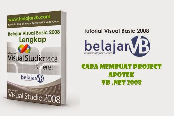Membuat Project Baru Aplikasi Apotek | VB .NET 2008