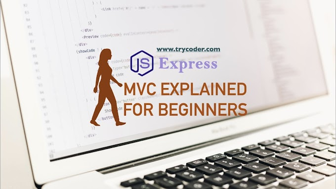 MVC EXPLAINED FOR BEGINNERS