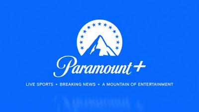 Paramount Entra no Streaming com o Paramount+ em Março