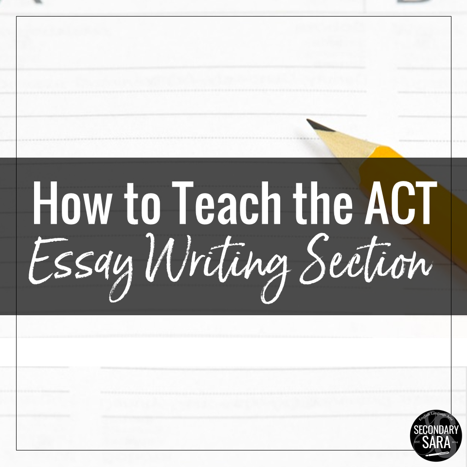 Act Tutor How To Help Juniors On The Act Writing Secondary Sara