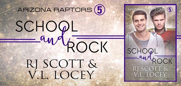 School and Rock by RJ Scott & V.L. Locey. Arizona Raptors 5