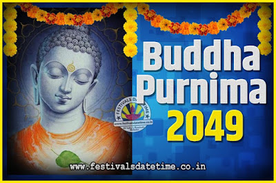 2049 Buddha Purnima Date and Time, 2049 Buddha Purnima Calendar