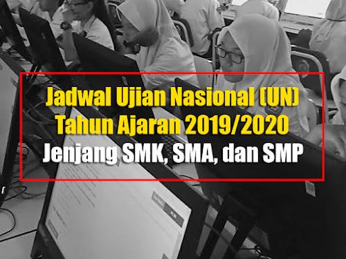 Jadwal UN 2019-2020