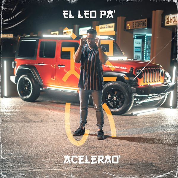 El Leo Pa' – Acelerao' (Single) 2021 (Exclusivo WC)