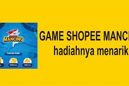 Cara bermain game Shopee Mancing
