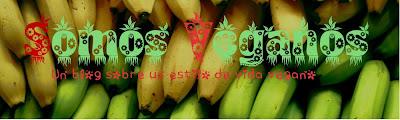 Blog somos veganos www.somosveganos.com