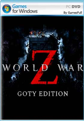 World War Z GOTY Edition PC Full Español | MEGA