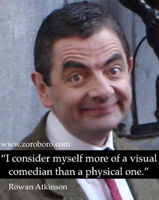 Rowan Atkinson Quotes, Rowan Atkinson,Mr Bean Quotes,Rowan Atkinson movies,Mr Bean  movie,Mr Bean funny