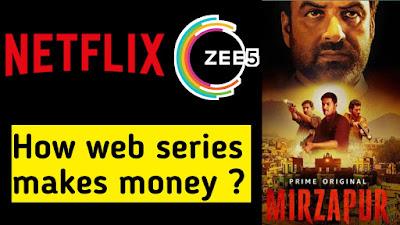 How web series makes money ?how OTT platform movies earn money ?