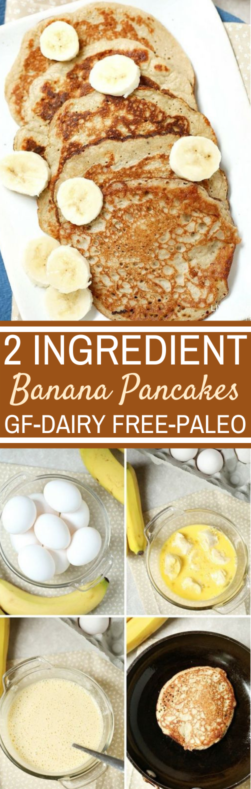 2-Ingredient Banana Pancakes #healthy #breakfast #glutenfree #lowcarb #pancakes