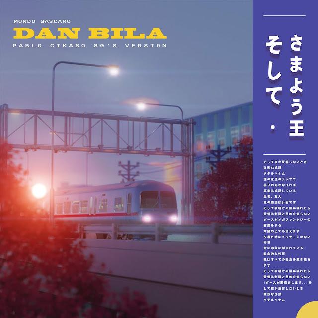 Pablo Cikaso - Dan Bila