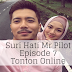 Suri Hati Mr Pilot Episode 7 (Episode 1 - 16)