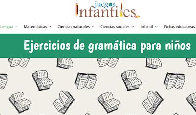 https://juegosinfantiles.bosquedefantasias.com/lengua-literatura/gramatica