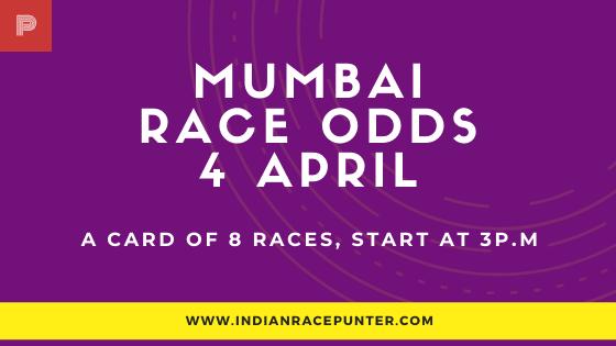 Mumbai Race Odds 4 April