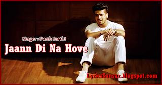 Jaann Di Na Hove – Parth Sarthi