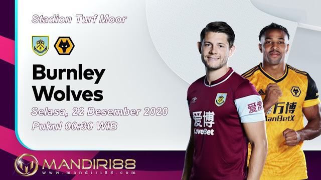 Prediksi Burnley Vs Wolves, Selasa 22 Desember 2020 Pukul 00.30 WIB @ Mola TV