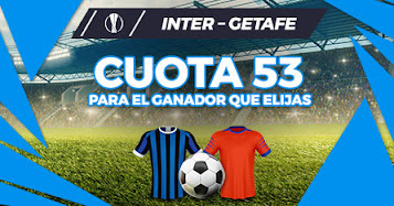 paston megacuota inter vs Getafe 5-8-2020