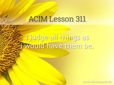 [Image: ACIM-Lesson-311-Workbook-Quote-Wide.jpg]