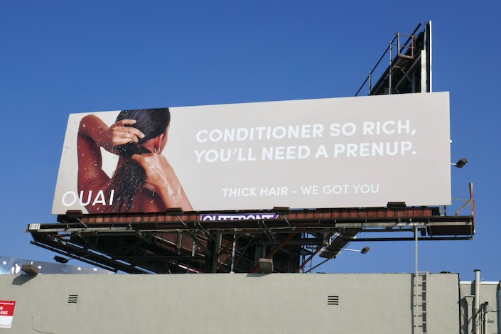 Ouai Conditioner so rich prenup billboard