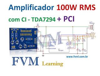 Amplificador de Potência de 100W RMS com CI TDA7294 + PCI