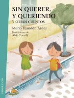 http://www.edicionesuranoargentina.com/es-ES/catalogo/catalogo/sin_querer_y_queriendo_y_otros_cuentos-066000493?id=066000493