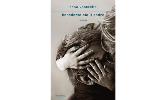 Rosa Ventrella, copertina di Benedetto sia il padre