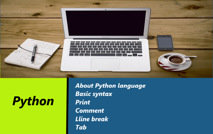 Python programming language:About, Basic syntax, print