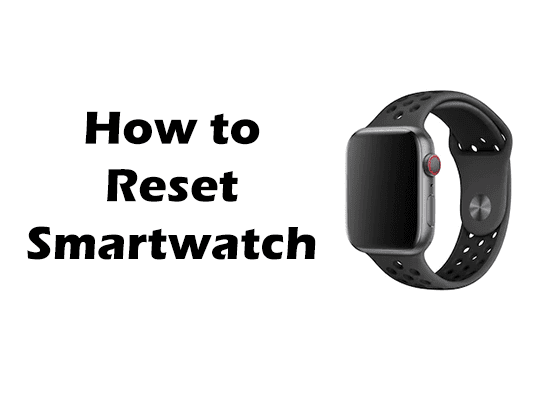 How to hard reset smartwatch