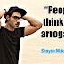 """People think I am arrogant""- Shayan Mukherjee"