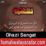 https://www.humaliwalayazadar.com/2016/07/ghazi-sangat-nohay-2004-to-2017.html