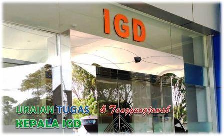 Tugas Dan Tanggungjawab Kepala IGD