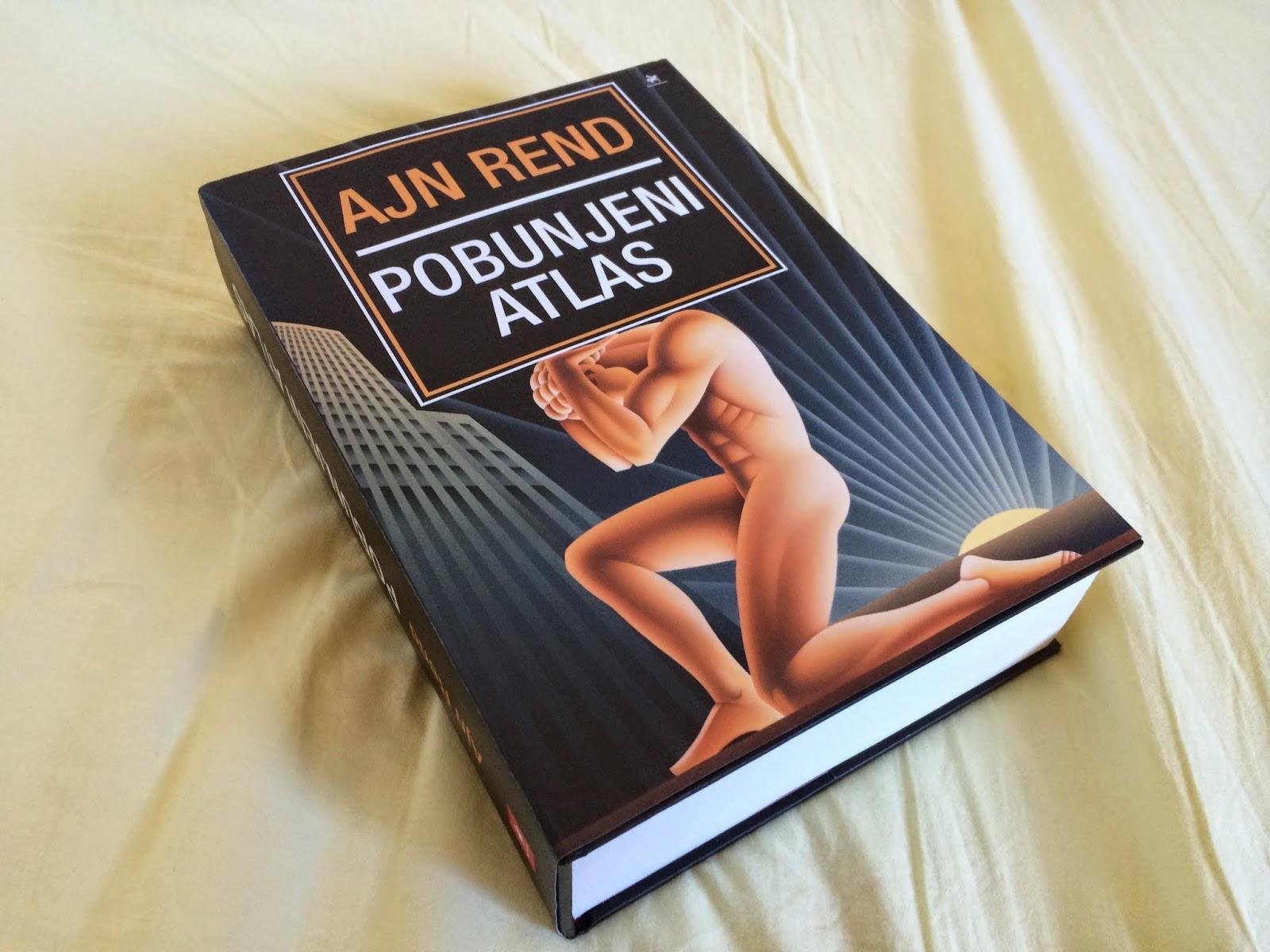 Bookviewers: Atlas Shrugged / Pobunjeni Atlas, Ayn Rand