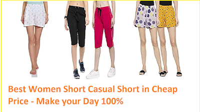 Best Women Short Casual Short in Cheap Price - Make your Day 100%
