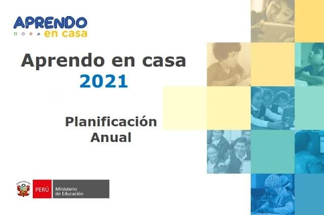 Minedu| Planificación Anual 2021, aspectos para los 3 niveles