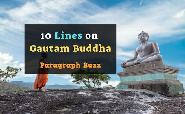 10 Lines on Gautam Buddha in English