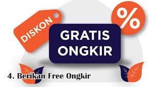Berikan Free Ongkir merupakan salah satu tips jitu promosi di akhir tahun