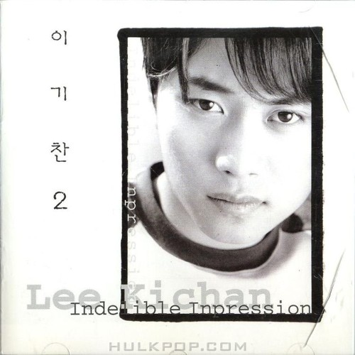 Lee Ki Chan – Indelible Impression